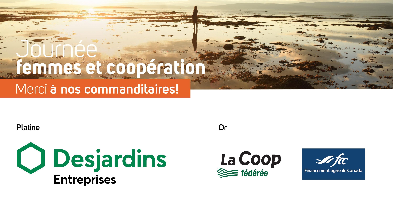 Merci à nos commanditaires : Desjardins Entreprises, La Coop fédérée, Financement agricole Canada